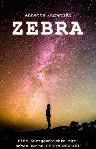 Sternenbrand Zebra Kurzgeschichte Sci-Fi Cover